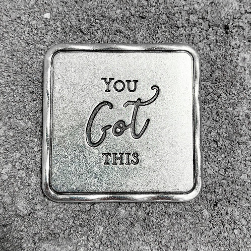 """You Got This"" Token"