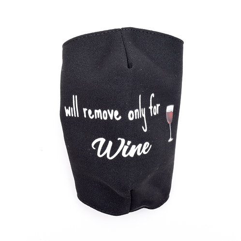 """""""Will Remove for Wine"""" Mask"""