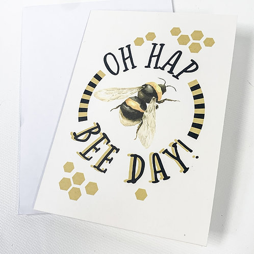 """Oh Hap Bee Day"" 4x6"" Card"