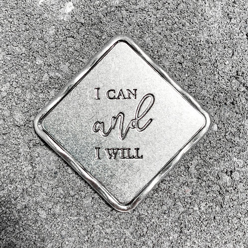 """""""I Can and I Will"""" Token"""
