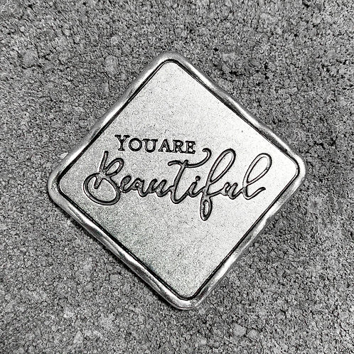 """""""You Are Beautiful"""" Token"""