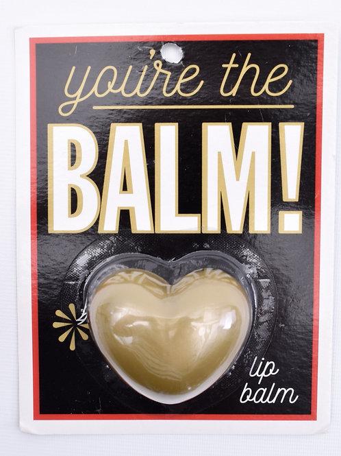 """""""You're the BALM"""" Lip Balm"""