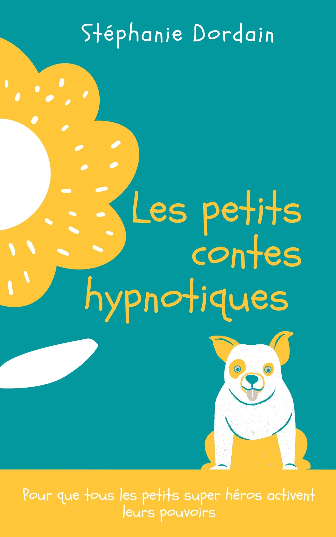 Les contes hypnotiques de Stéphanie Dordain