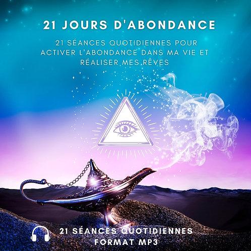 21 jours pour activer l'abondance et réaliser tes rêves