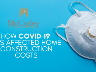 How COVID-19 Has Affected Home Construction Costs