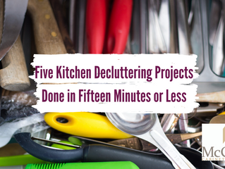 Five Kitchen Decluttering Projects Done in Fifteen Minutes or Less