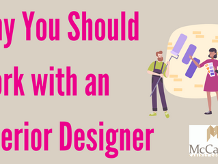 Why You Should Work with an Interior Designer