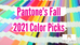 Pantone's Fall 2021 Color Picks