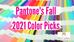 Pantone's Fall 2021 Color Picks