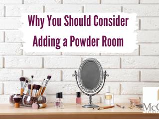 Why You Should Consider Adding a Powder Room