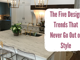 The Five Design Trends That Never Go Out of Style