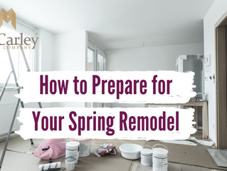How to Prepare for Your Spring Remodel