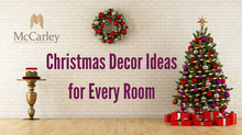 Christmas Decor Ideas for Every Room
