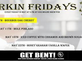 Firkin Fridays In May!