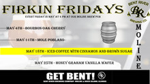 Firkin Fridays In May