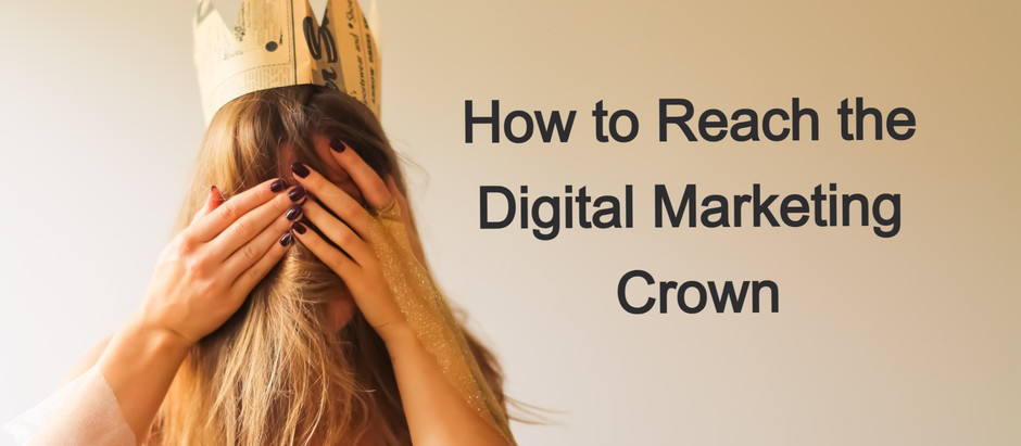 How to Reach the Digital Crown in 2021