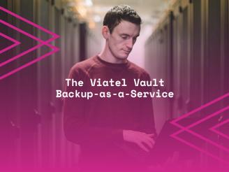 Viatel Launch World Class Backup as a Service Platform