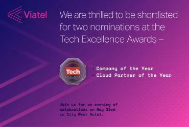 Viatel Shortlisted for 2 awards at Tech Excellence
