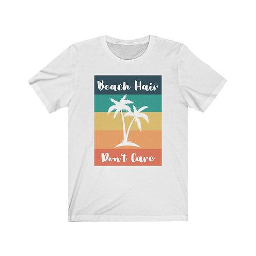 Beach Hair Don't Care   Funny Summer Vacation Tshirt   Mom Life   Unisex Womens