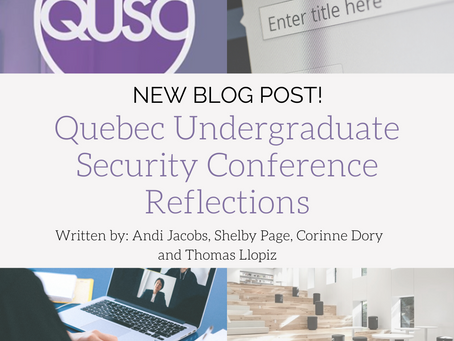 Quebec Undergraduate Security Conference Reflections