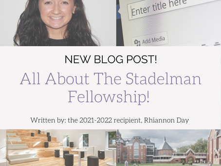 All About The Stadelman Fellowship!