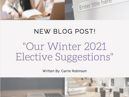 Our Winter 2021 Elective Suggestions!