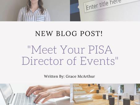 Meet Your 2021-2022 PISA Director of Events!