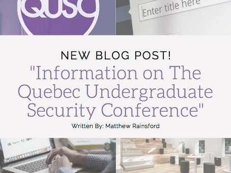 Information on the Quebec Undergraduate Security Conference