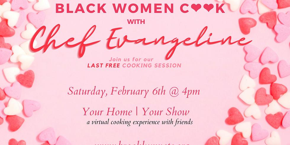 Black Women Cook is BACK!