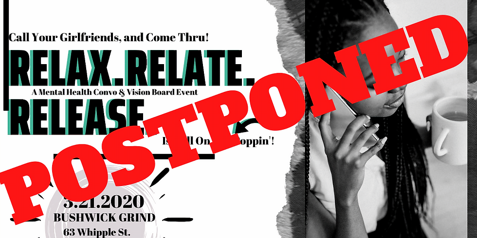 Relax. Relate. Release. (A Vision Board Event)
