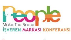 People Make The Brand Konferansı 24 Kasım'da İstanbul'da...