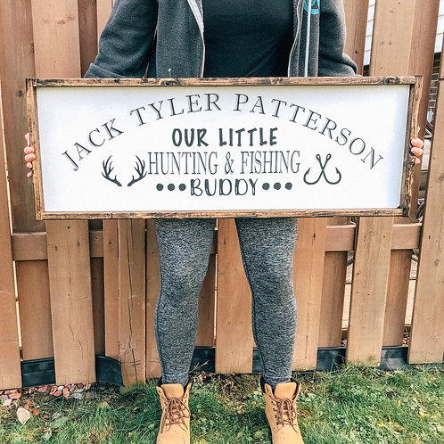 Personalized Hunting & Fishing buddy sign