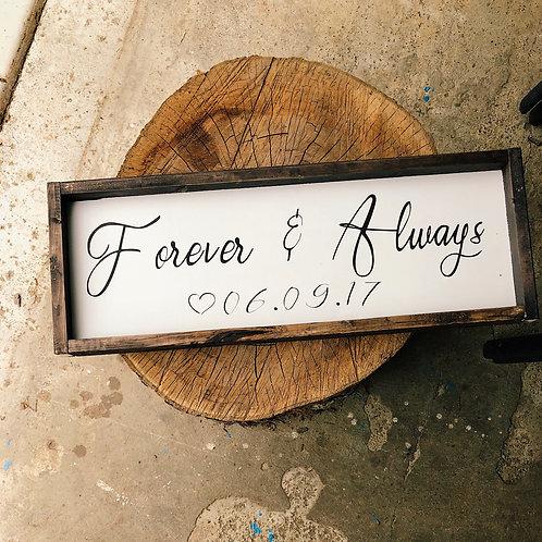 Forever & Always custom date sign