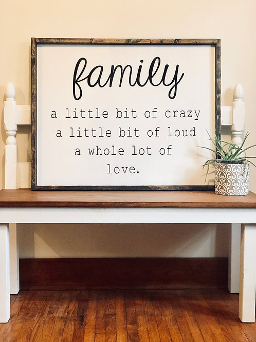 family: crazy, loud, love