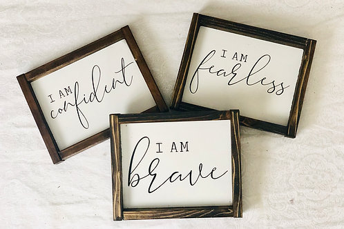 I am brave, fearless, confident Mini's