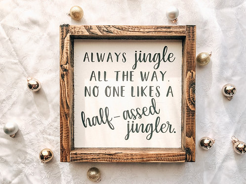 Always jingle all the way
