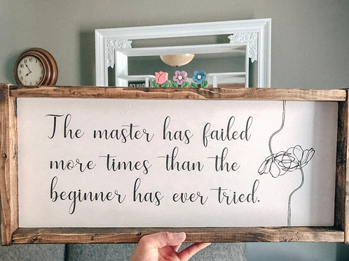 The master has failed more times...
