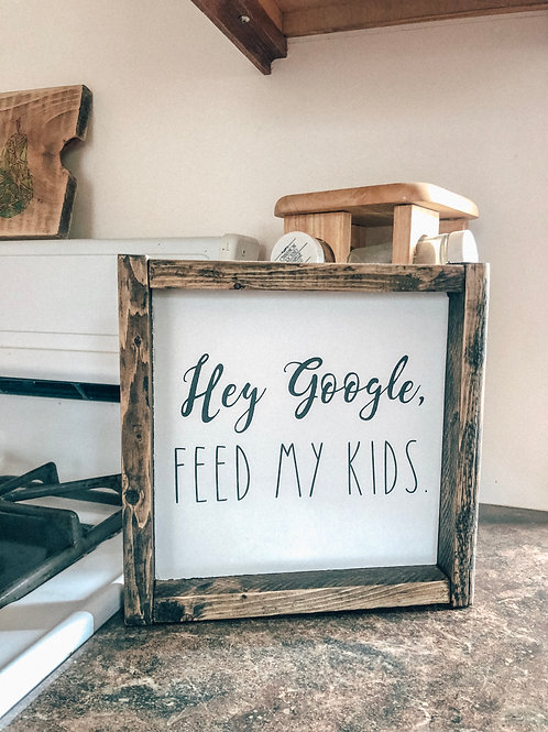 Hey Google, FEED MY KIDS