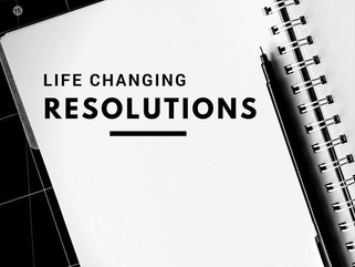 Life Changing Resolutions