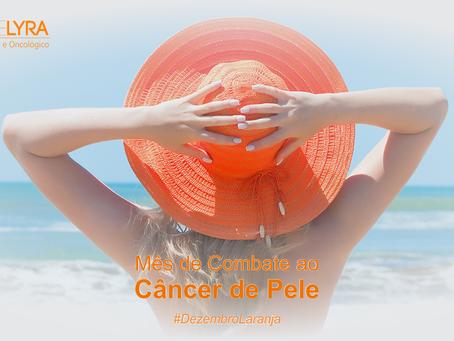 Dezembro Laranja: campanha reforça a prevenção do câncer de pele