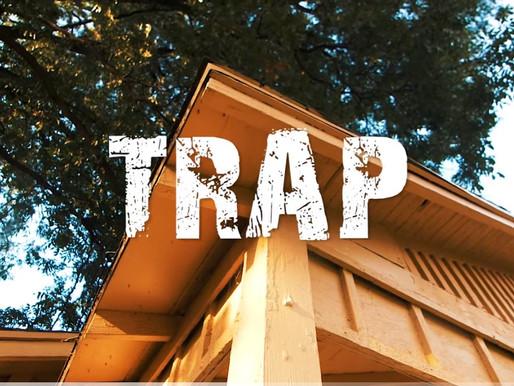 """""""TRAP"""""""