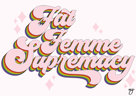 Fat Femme Supremacy (Redesign)