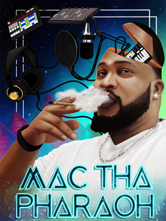 Mac Tha Pharaoh - Graphic Concept Poster