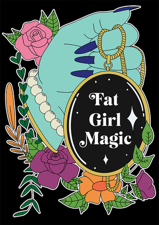 Fat Girl Magic