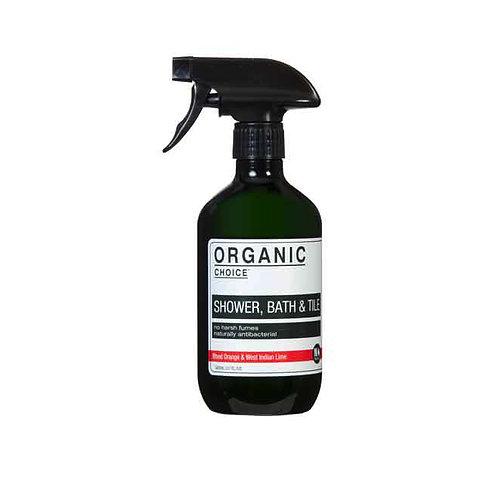 ORGANIC CHOICE バスルームクリーナー 500ml SHOWER BATH & TILE SPRAY CLEANER