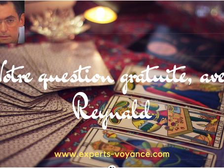 Tirage au sort: votre voyance gratuite, avec Reynald! Experts-Voyance