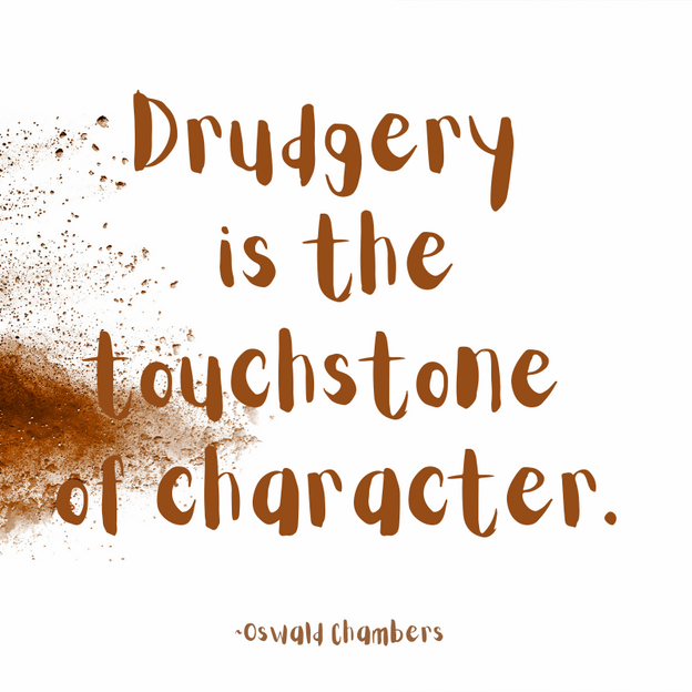 Domain of Drudgery_Oswald Chambers