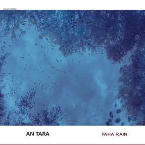 Faha Rain by An Tara
