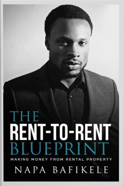The Rent-To-Rent Blueprint: Making money from rental property