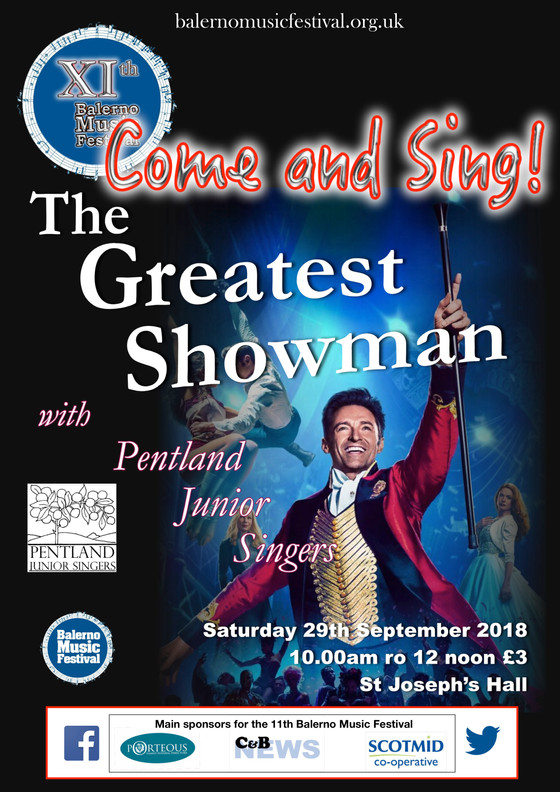 Balerno Music Festival, The Greatest Showman Come & Sing
